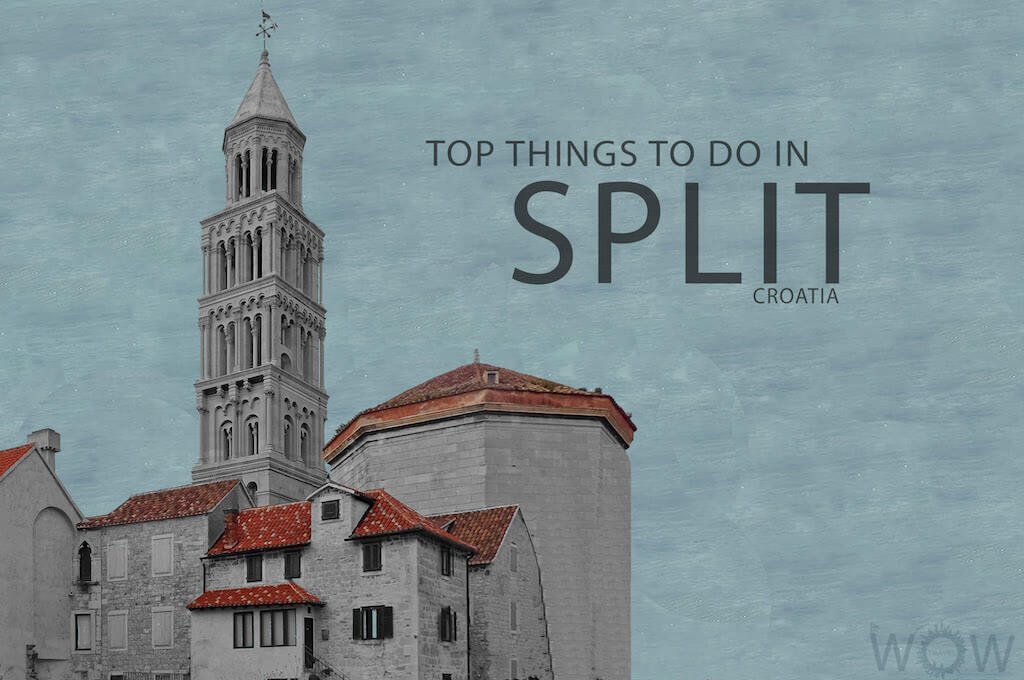 Top 6 Things To Do In Split