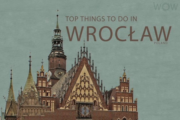 Top 8 Things To Do In Wrocław