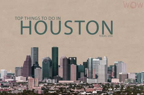 Top 9 Things To Do In Houston