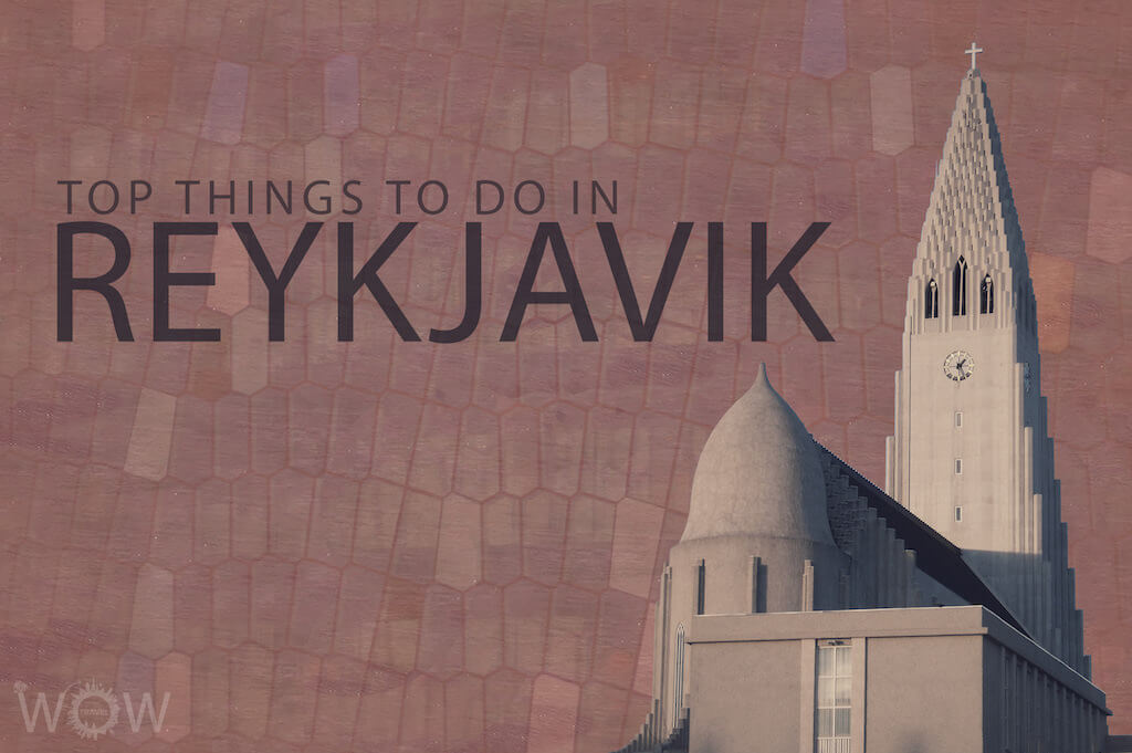 Top 9 Things To Do In Reykjavik