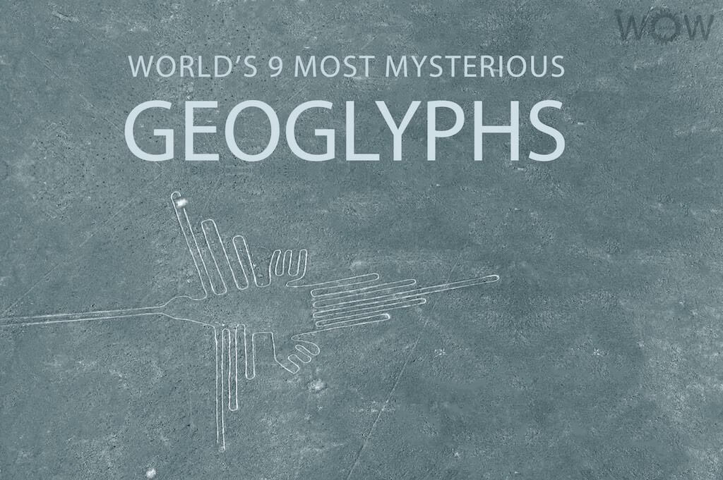 World's 9 Most Mysterious Geoglyphs