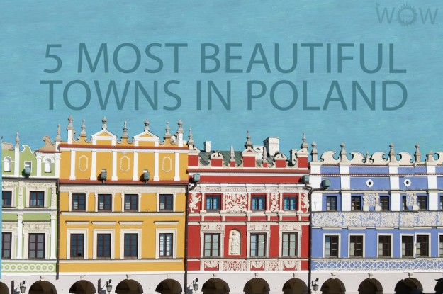 5 Most Beautiful Towns In Poland