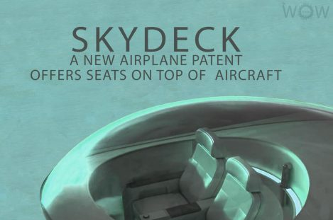 A New Airplane Patent Offers Seats On Top Of Aircraft