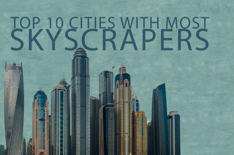 Top 10 Cities With Most Skyscrapers