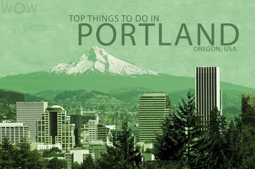 Top Things To Do In Portland WOW TRAVEL - 10 things to see and do in portland
