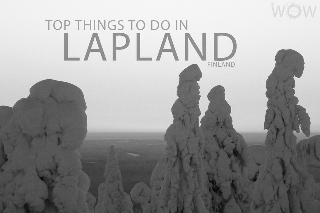 Top 8 Things To Do In Lapland