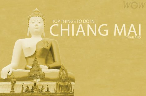 Top 10 Things To Do In Chiang Mai