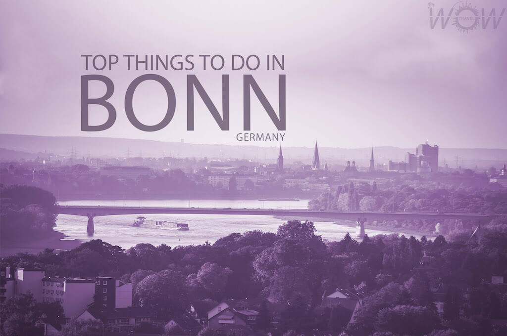 Top 8 Things To Do In Bonn Wow Travel