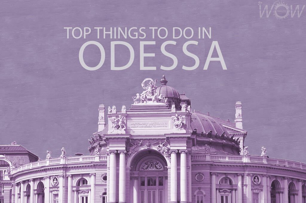 Top 8 Things To Do In Odessa