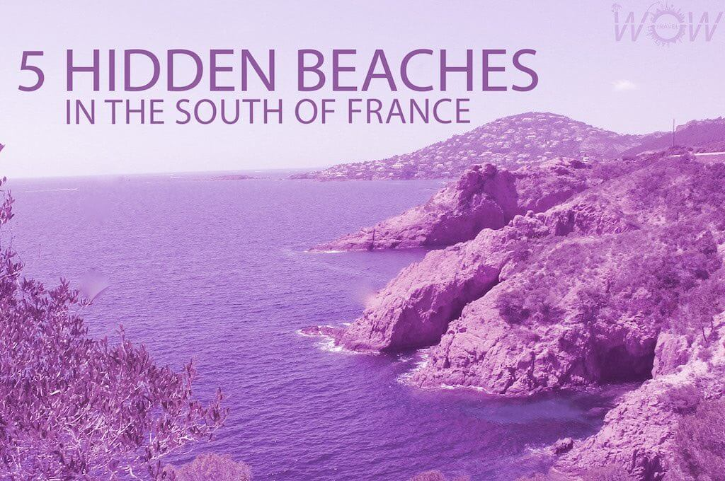 5 hidden beaches in the south of france wow travel for Travel south of france