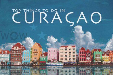 Top 10 Things To Do In Curacao