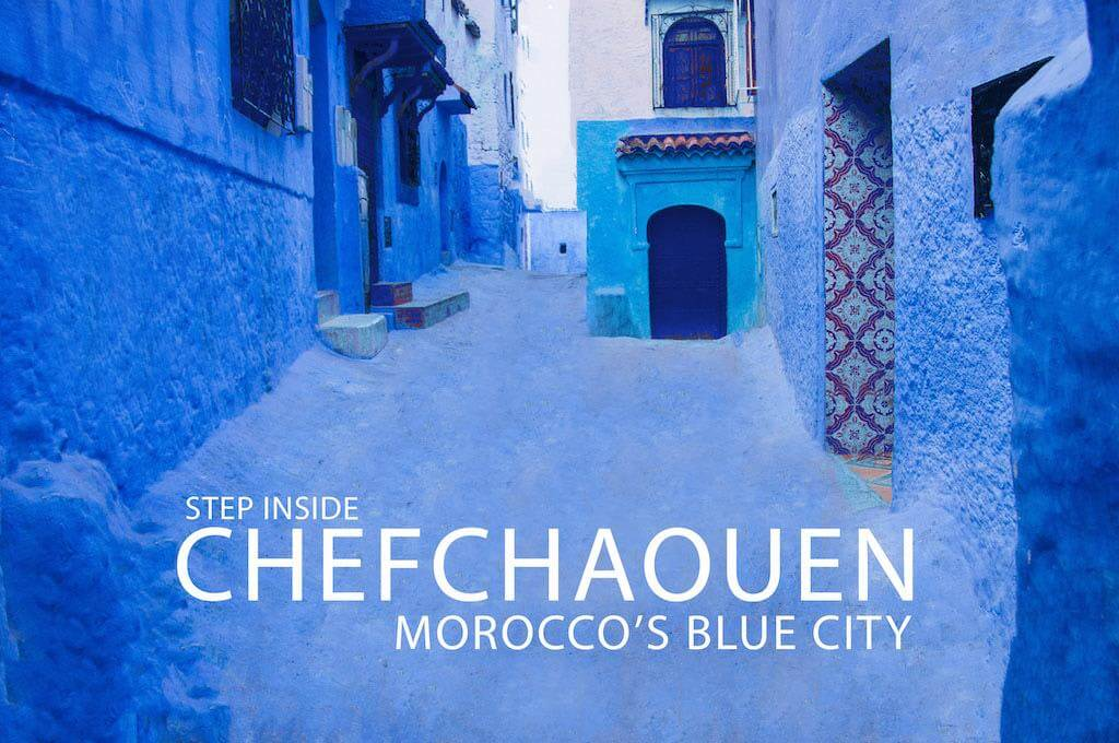 Step Inside Chefchaouen - Morocco's Blue City