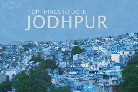 Top 10 Things To Do In Jodhpur