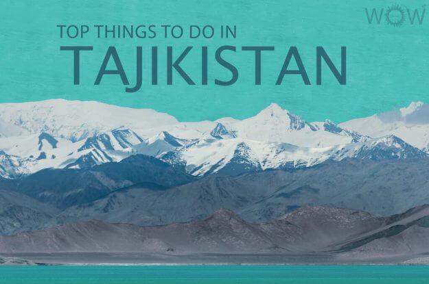 Top Things To Do In Tajikistan