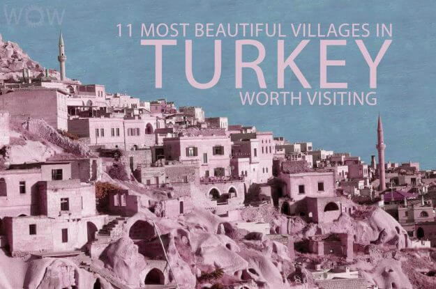 11 Most Beautiful Villages In Turkey Worth Visiting