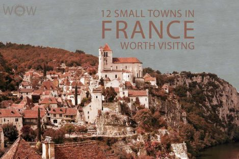12 Small Towns In France Worth Visiting