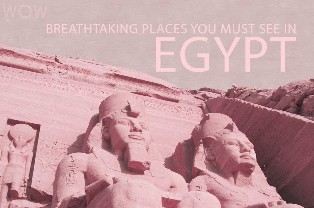 13 Breathtaking Places You Must See In Egypt
