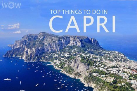 Top 11 Things To Do In Capri