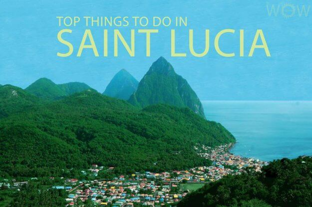 Top Things To Do in Saint Lucia