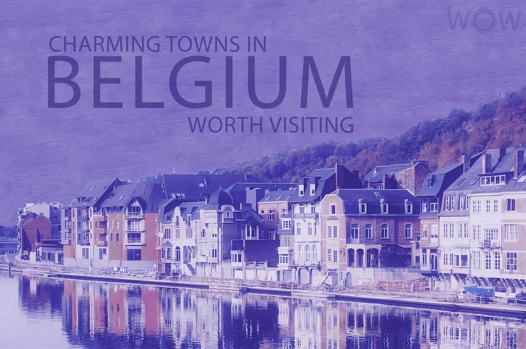 12 Charming Towns In Belgium Worth Visiting