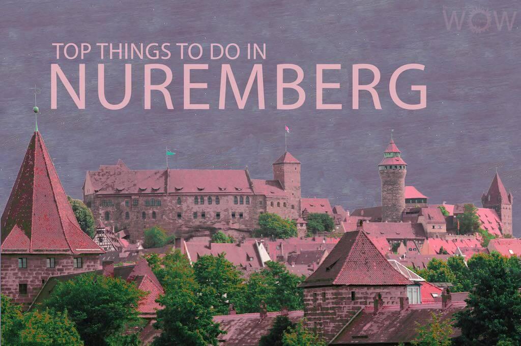 Top 12 Things To Do In Nuremberg