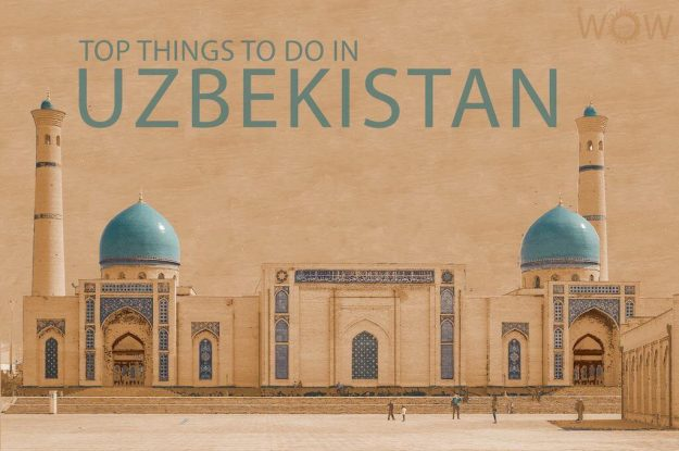 Top 12 Things To Do In Uzbekistan