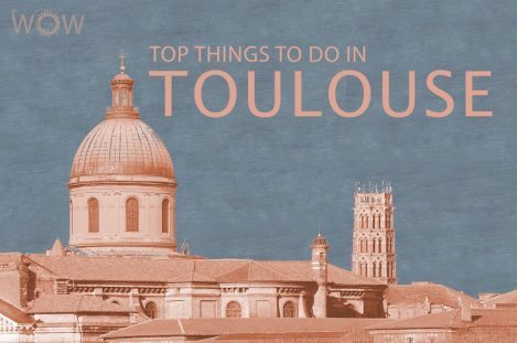 Top 7 Things To Do In Toulouse