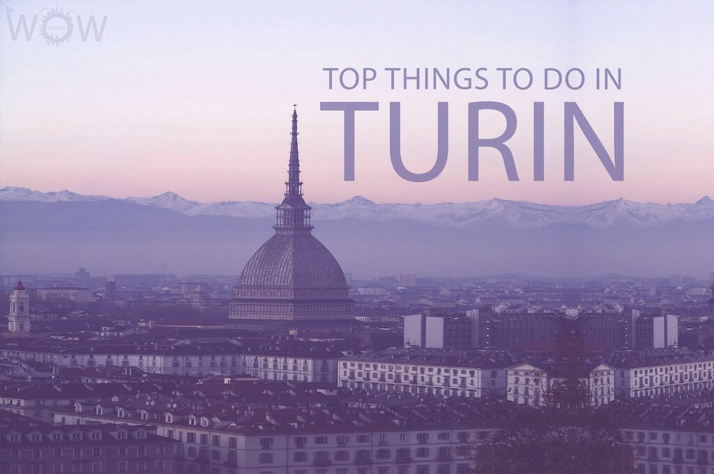 Top Things To Do In Turin