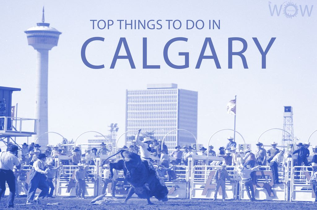 Top 12 Things To Do In Calgary