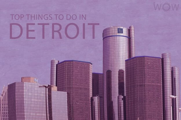 Top 12 Things To Do In Detroit