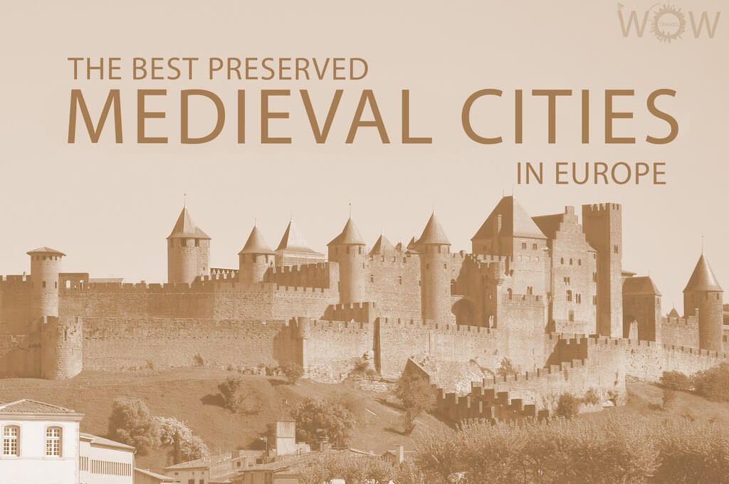 The 12 Best Preserved Medieval Cities In Europe