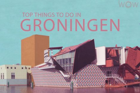 Top 12 Things To Do In Groningen
