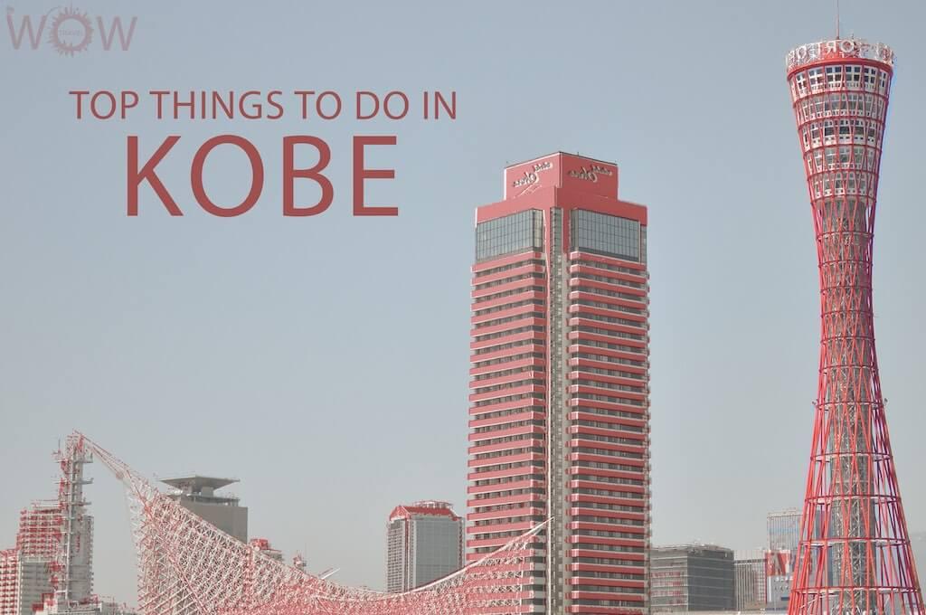 Top 12 Things To Do In Kobe