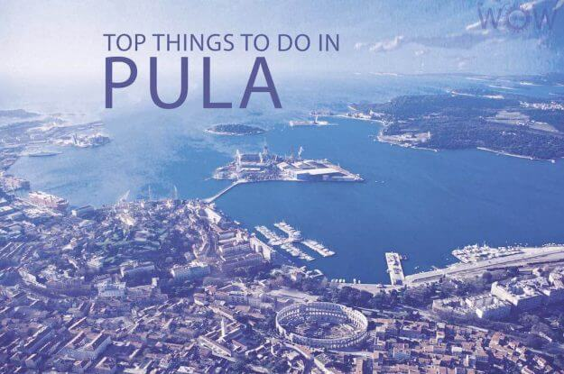 Top 12 Things To Do In Pula