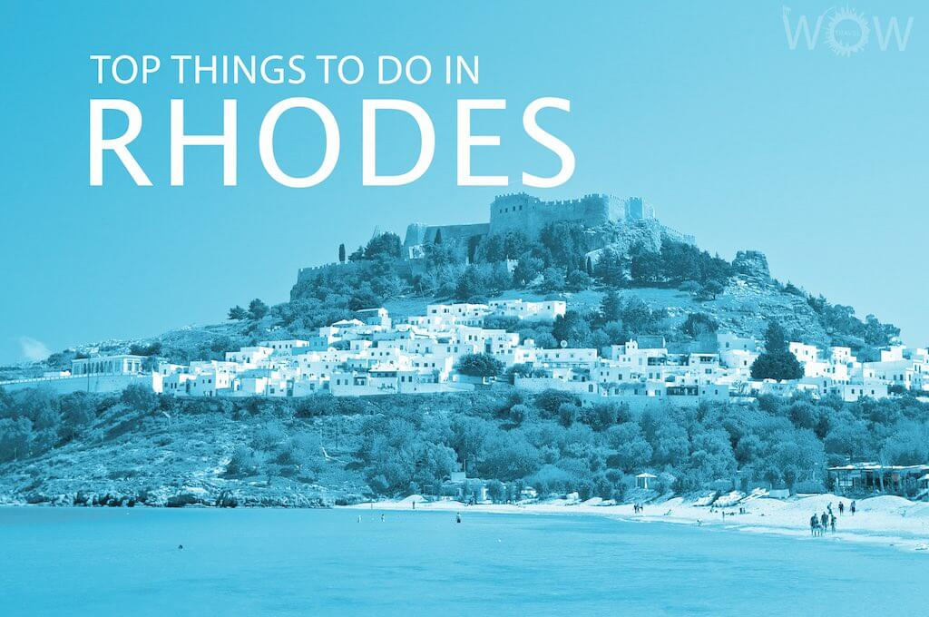 Top 12 Things To Do In Rhodes