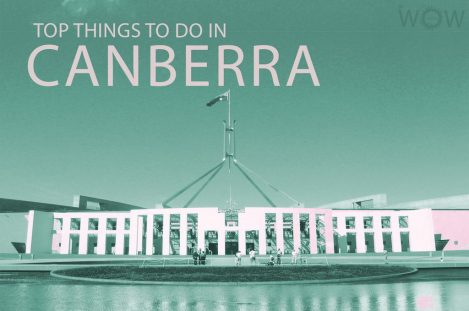 Top 12 Things To Do In Canberra