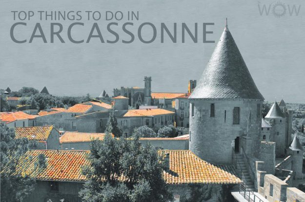 Top 12 Things To Do In Carcassonne