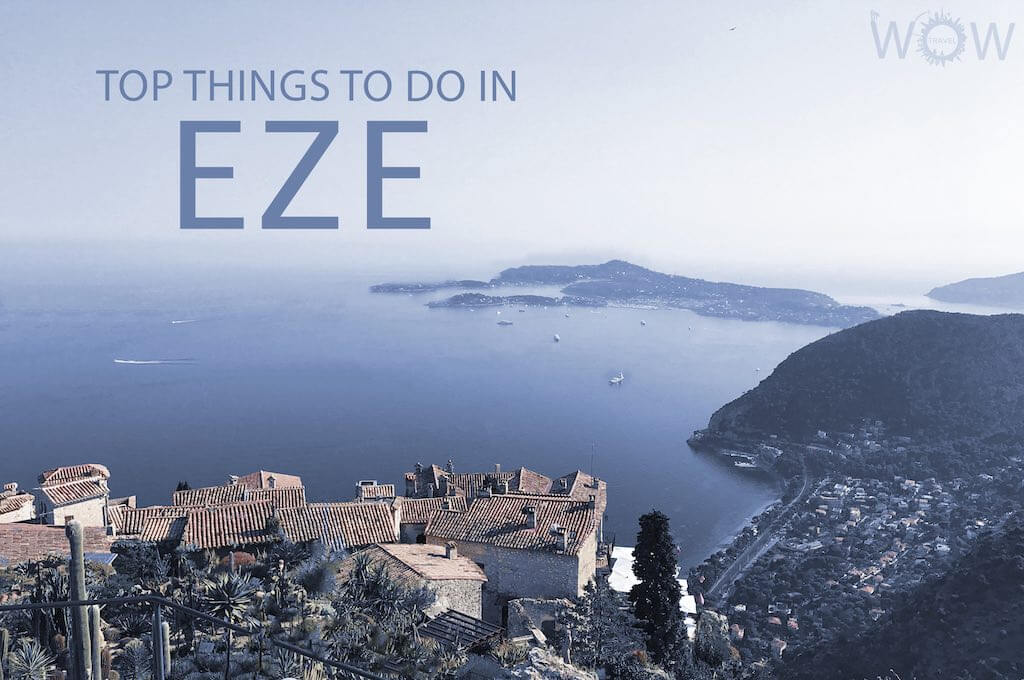 Top 12 Things To Do In Eze