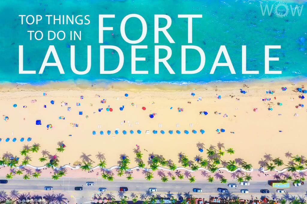 Top 12 Things To Do In Fort Lauderdale