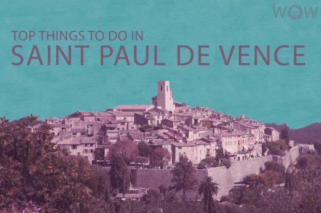 Top 12 Things To Do In Saint Paul De Vence