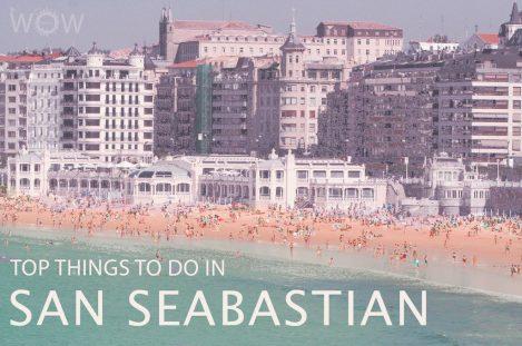 Top 12 Things To Do In San Sebastian
