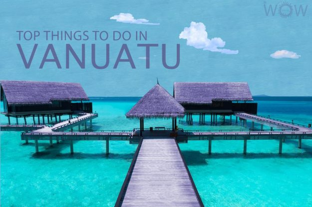 Top 12 Things To Do In Vanuatu