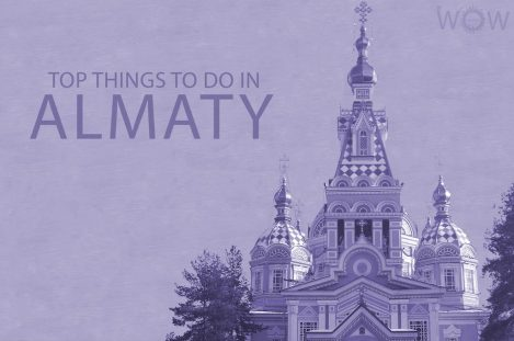 Top 12 Things To Do In Almaty