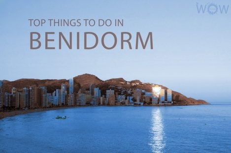 Top 12 Things To Do In Benidorm