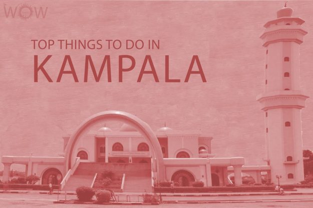 Top 12 Things To Do In Kampala