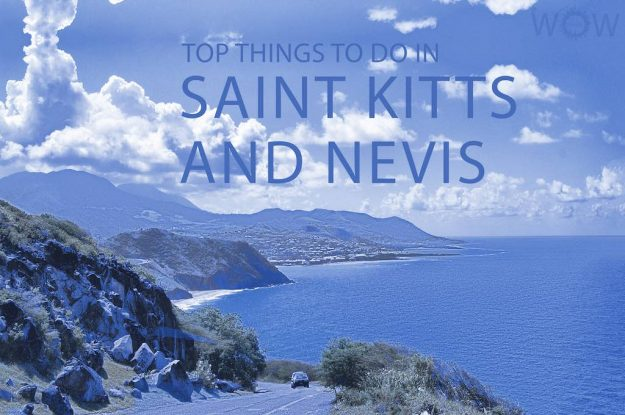 Top 12 Things To Do In Saint Kitts And Nevis
