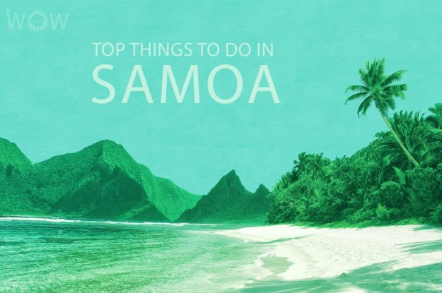 Top 12 Things To Do In Samoa