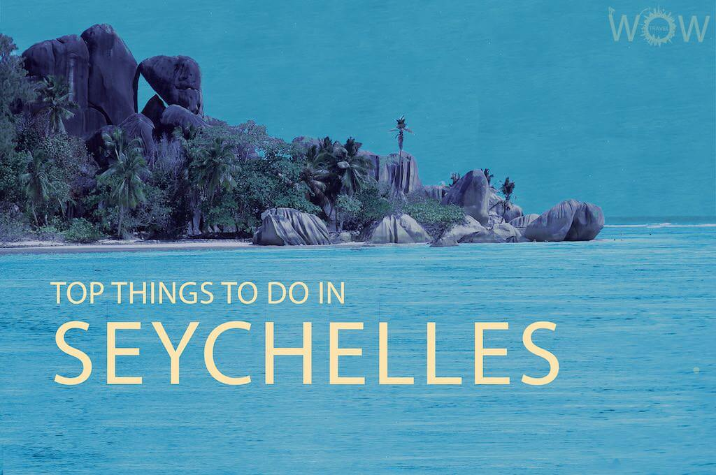 Top 12 Things To Do In Seychelles