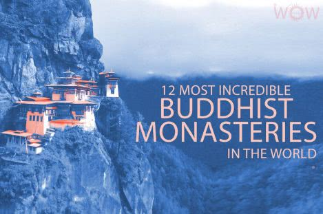 12 Most Incredible Buddhist Monasteries In The World