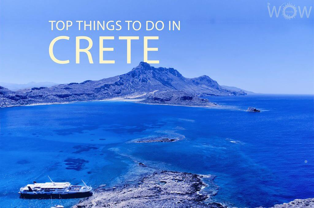 Top 12 Things To Do In Crete